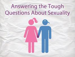 Answering the Tough Questions About Sexuality: Parent...