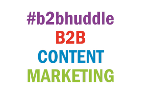 Strategizing B2B Content Marketing | #b2bhuddle