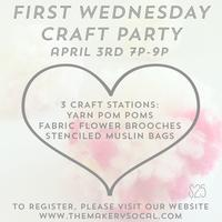 First Wednesday Craft Party
