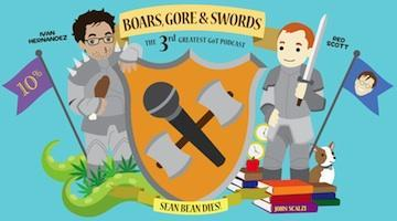 Boars, Gore, and Swords Live: Season 3 Premiere Edition