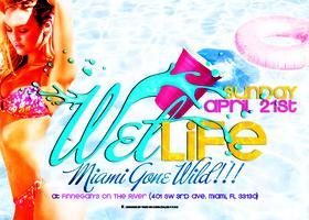 """WET LIFE"" 