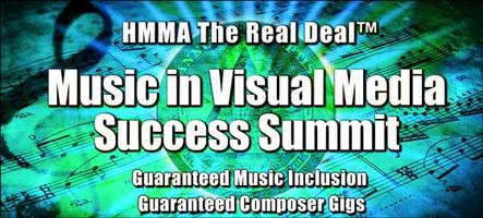 HMMA - The Real Deal™ Music in Visual Media Success...