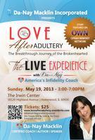 LOVE AFTER ADULTERY: THE LIVE EXPERIENCE!