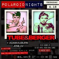 TUBE & BERGER, ADAM AUBURN at Couture | Free til 11pm...