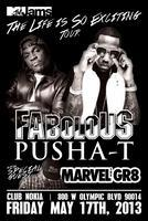 The Life Is So Exciting Tour: Fabolous & Pusha T w/...