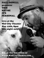 """Paul Oswell presents: This Rhyme It's Personal"" at..."