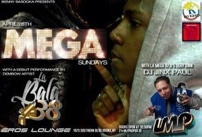 MEGA SUNDAYS AT EROS LOUNGE WITH LA MEGA 97.9'S DJ...