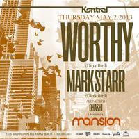 ✦ WORTHY (Dirty Bird) & MARK STARR (Dirty Bird) ✦...