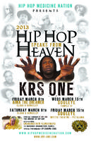 """Hip Hop Speaks from Heaven Tour"" Feat, KRS ONE,"