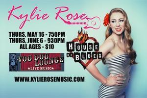 Kylie Rose - Live at the House of Blues (Voodoo Lounge)