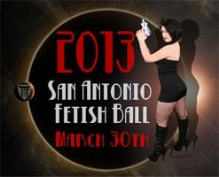 San Antonio Fetish Ball 2013