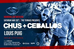 ✦ CHUS + CEBALLOS ✦ SPACE MIAMI ✦ Saturday, May 25 ✦...