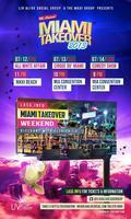 MIAMI TAKEOVER 2013 (3 EVENTS ON SOUTH BEACH) FRIDAY...