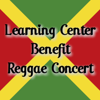 The Joy of Learning Center Benefit Concert – Reggae