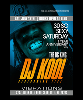 30 SO SEXY SATURDAY WITH DJ KOOL