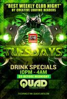 TUESDAYS @ QUAD FT PLOYD & MANTIS