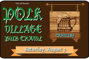 The 6th Annual Polk Village Pub Crawl
