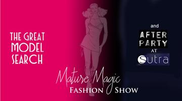 Mature Magic Fashion Show and After Party at Sutra