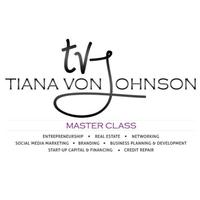 Tiana Von Johnson's Branding Master Class & Luncheon @ New York | NY | United States