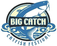 2nd Annual Big Catch Catfish Festival