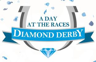 """Diamond Derby""  A Day At the Races"