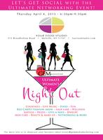 The Ultimate Women's Night Out & Networking Event of...