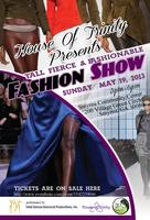THE DEBUT OF HOUSE OF TRINITY FASHION SHOW: TALL,...
