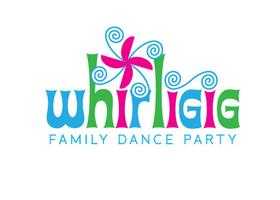 Copy of Whirligig III - A Family Dance Party