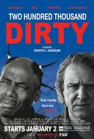 Two Hundred Thousand Dirty (Opens Jan 2nd)