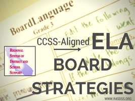 CCSS-Aligned ELA Boards that Support Learning