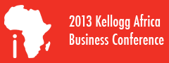 2013 Kellogg Africa Business Conference