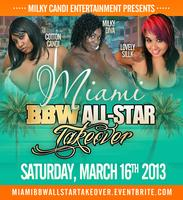 MIAMI BBW ALL-STAR TAKEOVER