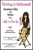 """Ms. In The Biz"" Official Book Launch Party co-hosted by FilmBreak and presented by Dog & Pony"
