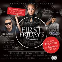 Hennessy & 5MadeMen.com presents...  FIRST FRIDAY'S...