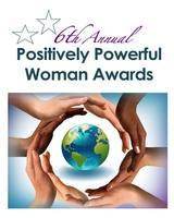 2013 Positively Powerful Woman Awards 11:30AM-2PM