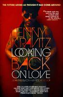 Looking Back on Love (Lenny Kravitz's Black & White...