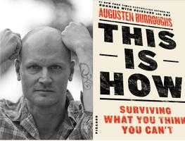 Augusten Burroughs: This Is How