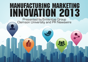 Manufacturing Marketing Innovation Summit 2013
