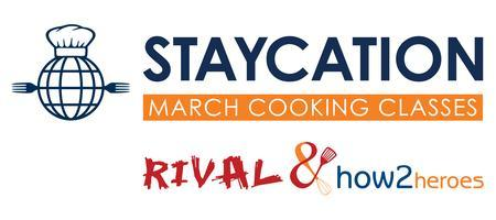 March Staycation Cooking Series