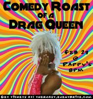 Comedy Roast of a Drag Queen (18+)