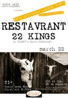 RESTAVRANT & 22 KINGS play Skinny's - White Wall...