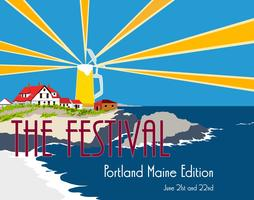 The Festival 2013 Portland Maine Edition