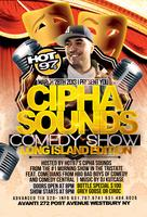 PRE-APRIL FOOLS COMEDY SHOWHOSTED BY HOT97 CIPHASOUND