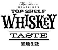 2012 Top Shelf Whiskey Taste