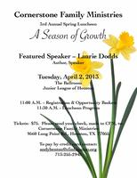 "Cornerstone Family Ministries Spring Luncheon ""A..."