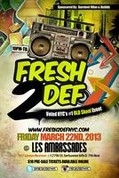 "FRESH 2 DEF - ""NYC's #1 OLD SKOOL EVENT"""