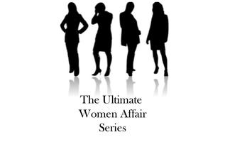 The Ultimate Women Affair Series
