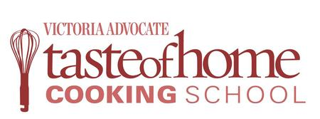Victoria Advocate Taste of Home Cooking School & Expo