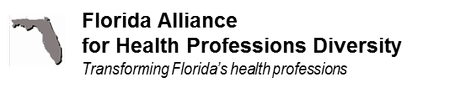 Florida Alliance for Health Professions Diversity Stude...