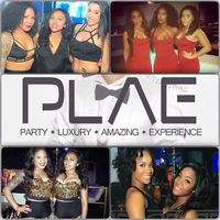 LADIES NIGHT @ PLAE | NO COVER WITH RSVP | 75CENT...